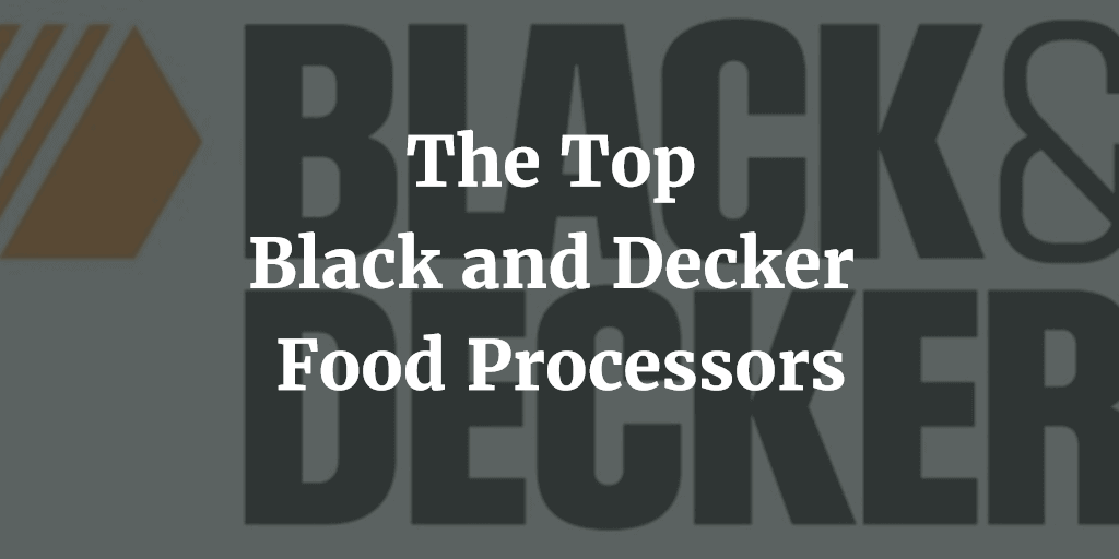 What To Look For In A Good Food Processor