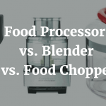 Food Processor vs. Blender vs. Food Chopper: Which Should You Choose?