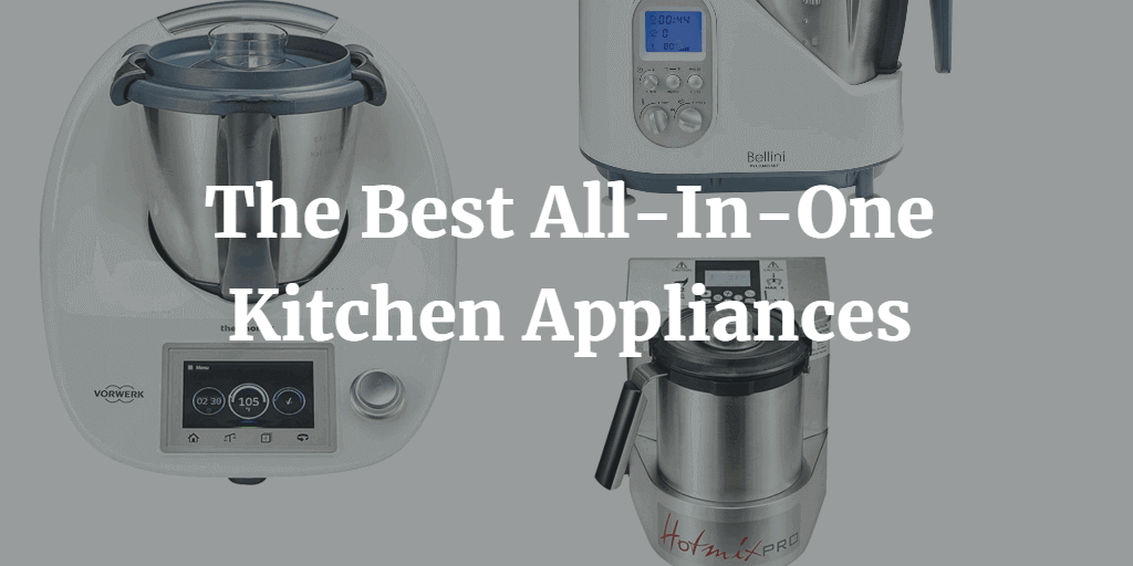 The Best All-In-One Kitchen Appliances - Food Processr