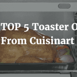 The TOP 5 Toaster Oven From Cuisinart