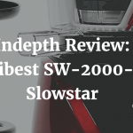 Indepth Review of Slowstart Juicer Tribest SW 2000b