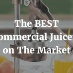 The BEST Commercial Juicers on the Market
