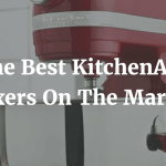 The Best KitchenAid Mixers On The Market
