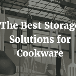 The Best Storage Solution for Cookware