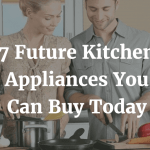 7 Future Kitchen Appliances You Can Buy Today