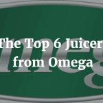 The Top 6 Juicers from Omega